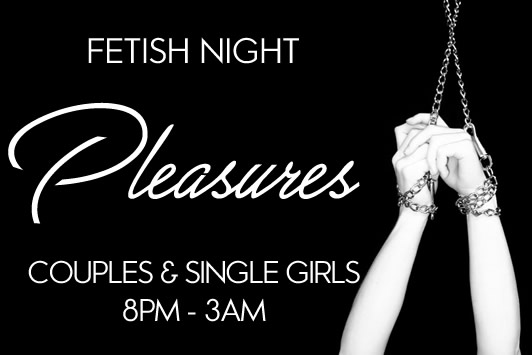 Fetish Night at Pleasures