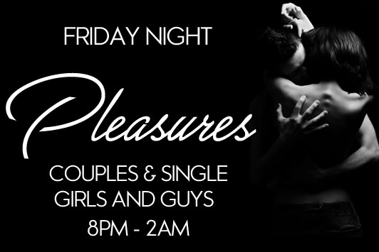 Friday night at Pleasures